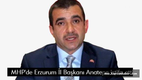 MHP'de Erzurum İl Başkanı Anatepe istifa etti!