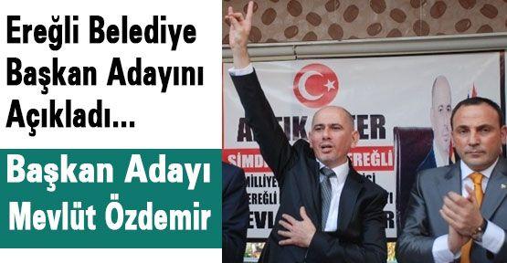 MHP  Ereğli Belediye Başkan Adayı Açıklandı