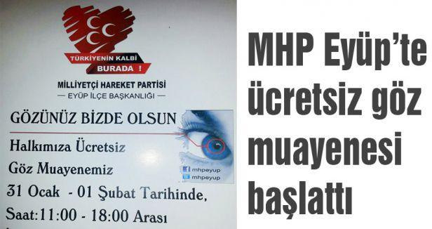 MHP Eyüp Teşkilatının Ücretsiz Göz Muayenesi Başladı