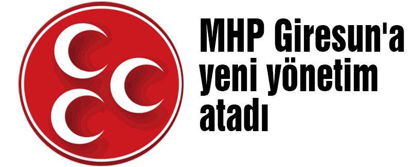 MHP Giresun'a yeni yönetim atadı