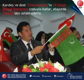 MHP'li Oğan'dan Türkmenistan Bayrak Bayramı mesajı