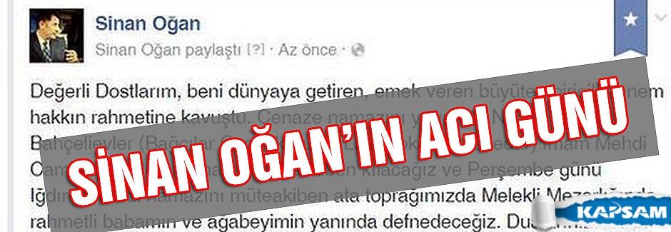 MHP  Iğdır Milletvekili Sinan Ogan'ın Acı Günü...