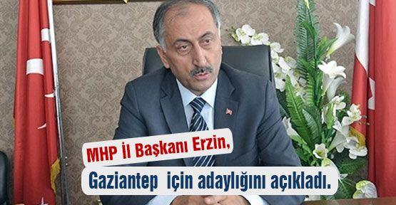 MHP İl Başkanı Erzin, Aday