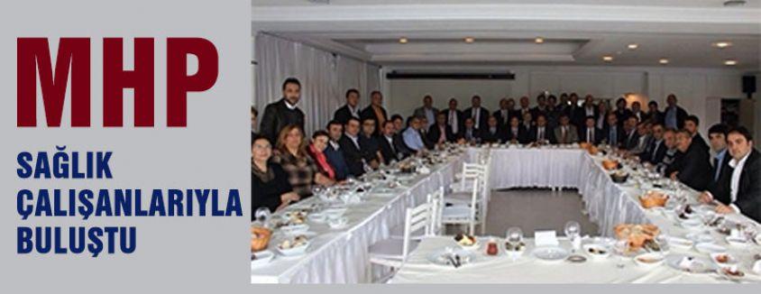 MHP İstanbul'da Sağlık Çalışanlarıyla Buluştu