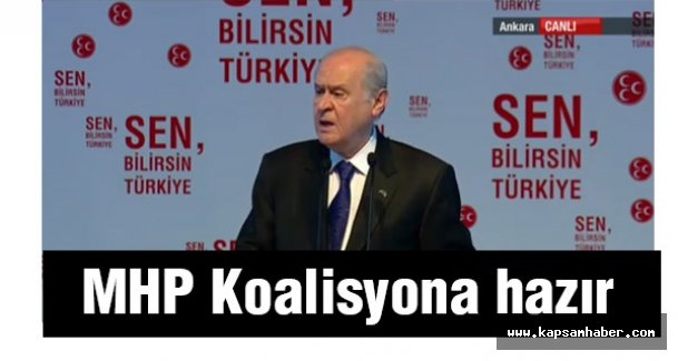 MHP Koalisyona hazır!