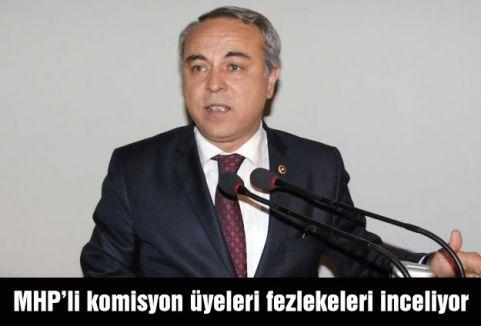 MHP Komisyon Üyeleri Fezlekeleri İnceliyor