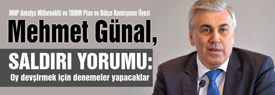 MHP'li Günal'dan saldırı yorumu