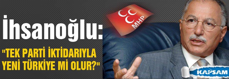 MHP'li İhsanoğlu; MHP ile yürümekten gurur duyuyorum