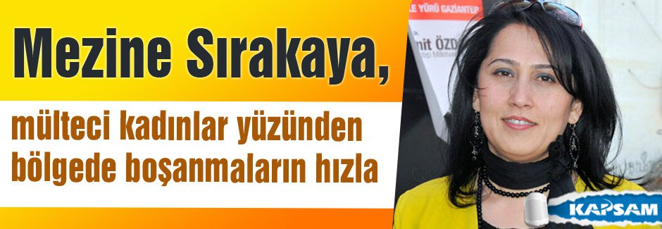 MHP'li  Sırakaya: mülteci kadınlar yüzünden boşanmalar artıyor