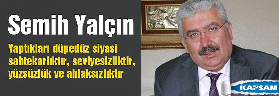 MHP'li yalçın: Yaptıkları düpedüz siyasi sahtekârlıktır