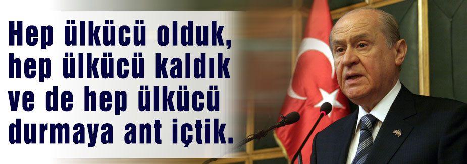 MHP Lideri Devlet Bahçeli Ağır Konuştu