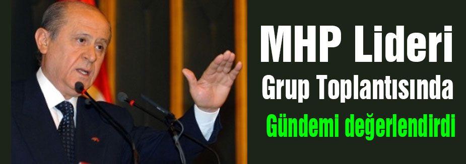 MHP Lideri Grup Toplantısında Konuştu