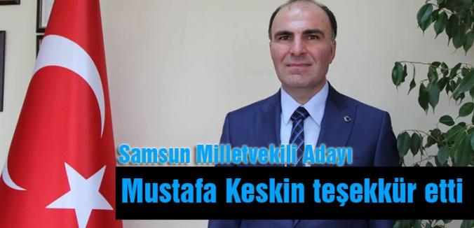 MHP Milletvekili Adayı Keskin'den Teşekkür mesajı