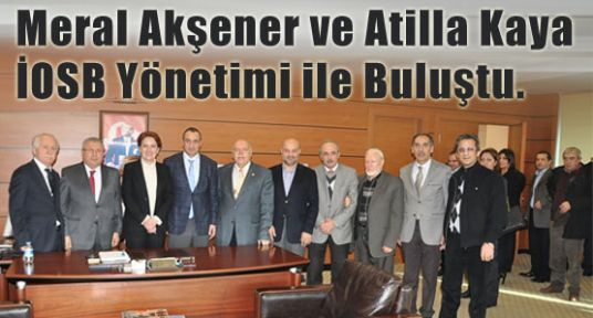MHP Milletvekilleri İOSB Yönetimi ile Buluştu