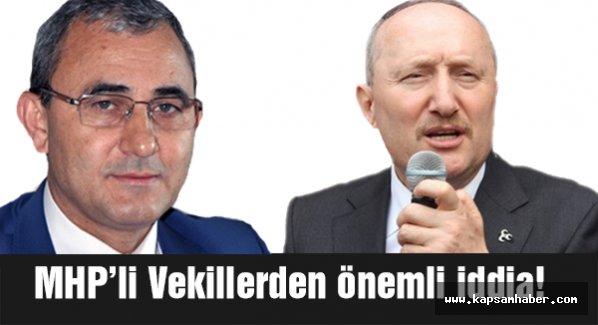 MHP Milletvekillerinden önemli iddia