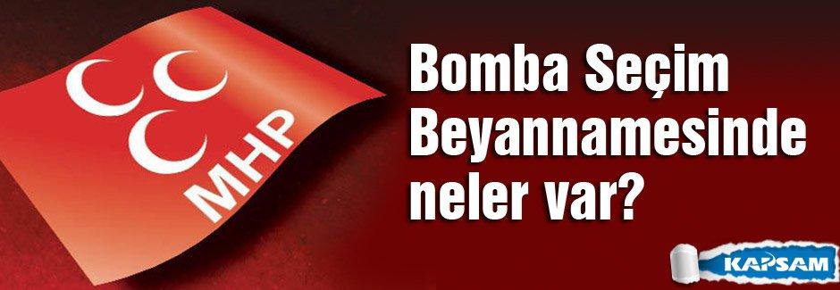 MHP'nin Bomba Seçim Beyannamesinde neler var?