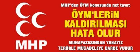 MHP ÖYM'LERİN KALDIRILMASINA KARŞI