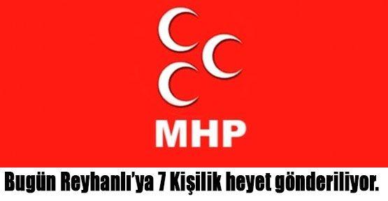 MHP, Reyhanlı'ya İnceleme Komisyonu Gönderiyor