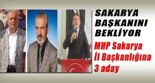 MHP Sakarya İl Başkanlığına muhtemel 3 aday