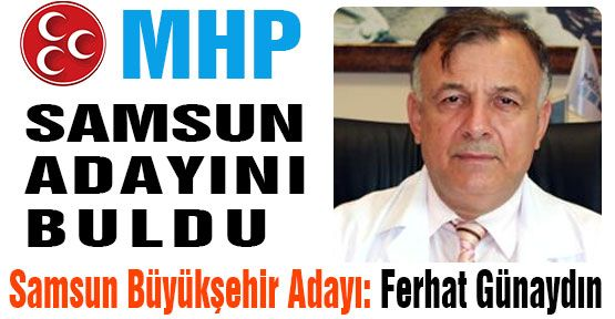 MHP, Samsun Adayına Karar Verdi