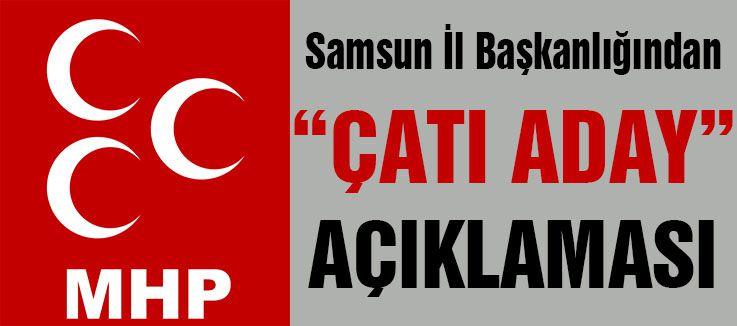 MHP Samsun'dan 'ÇATI ADAYI' na Destek