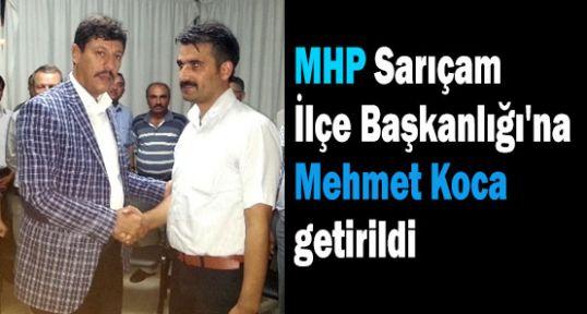 MHP Sarıçam'da boşalan koltuk dolduruldu
