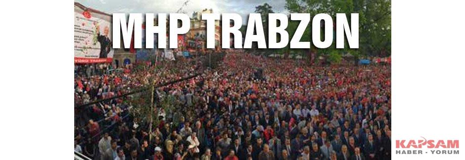 MHP Trabzonda Meydana Sığmadı