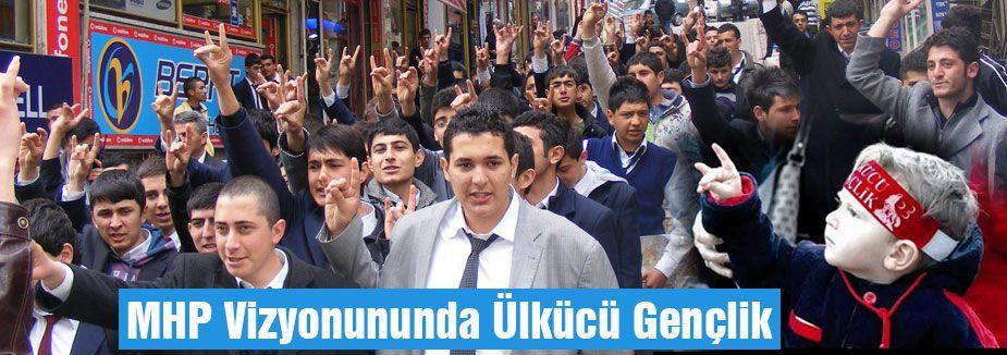 MHP Vizyonununda Ülkücü Gençlik