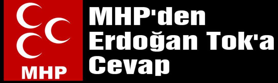 MHP'den Erdoğan Tok'a Cevap