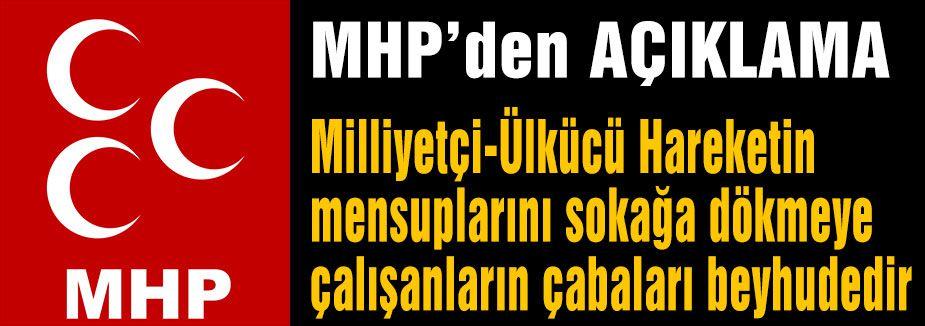 MHP'den Çağrı...