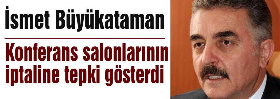MHP'den Konferans salonlarının iptaline tepki