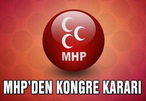 MHP'den Kongre kararı