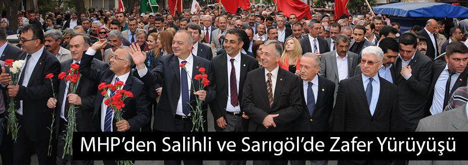 MHP'den Salihli ve Sarıgöl'de Zafer Yürüyüşü