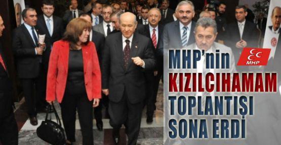 MHP'in Kızılcıhamam Toplantısı Bitti