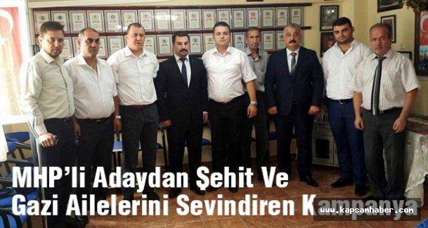 MHP'li Adaydan Şehit Ve Gazi Ailelerini Sevindiren Kampanya