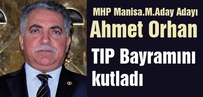 MHP'li Ahmet Orhan'dan Tıp bayramı mesajı