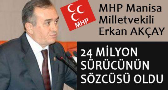 MHP'li Akçay, Sürücüler İçin Önemli Açıklamalar Yaptı