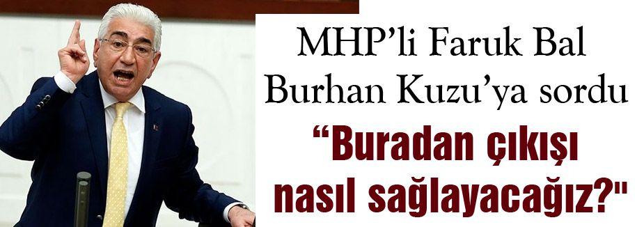 MHP'li Bal'ın PKK tepkisine Burhan Kuzu'dan cevap