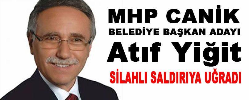 MHP'li Başkan'a Silahlı Saldırı