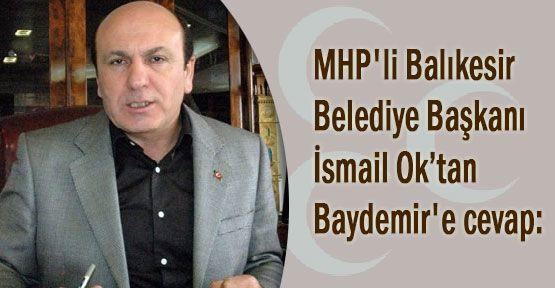 MHP'li başkandan Baydemir'e cevap; gelirim