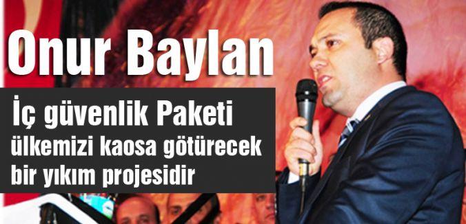 MHP'li Baylan'dan İç Güvenlik Paketi...