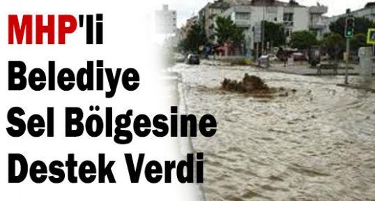 MHP'li Belediye Sel Bölgesine Destek Verdi