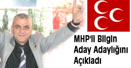 MHP'li Bilgin Aday Aday