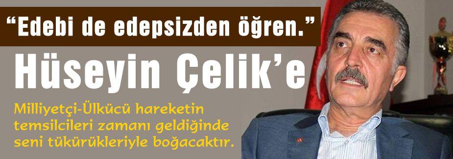 MHP'li Büyükatama'dan  AKP'li Çelik'e Cevap!