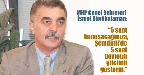 MHP'li Büyükataman'dan  AKP'ye