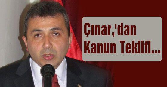 MHP'li Çınar,'dan Kanun Teklifi...