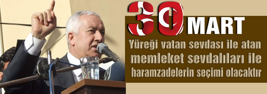 MHP'li Durmaz 30 Mart'ı işaret etti