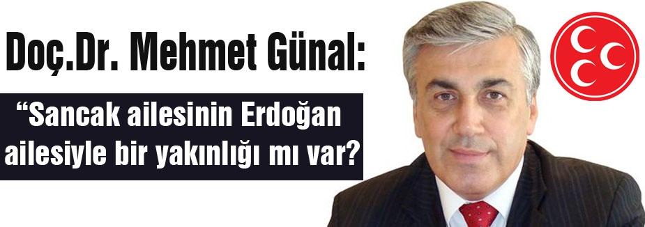 MHP'li Günal: 'Sancak'lar Erdoğan'ın kanatları altında mı?'