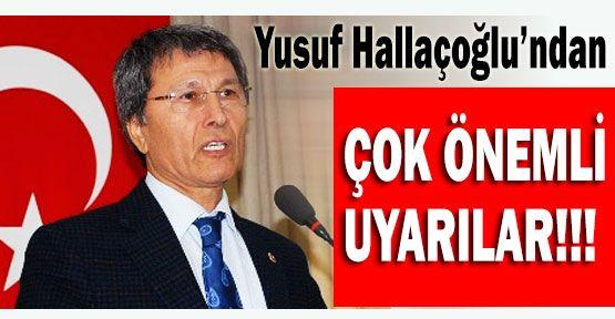 MHP'li Hallaçoğlu Uyardı!