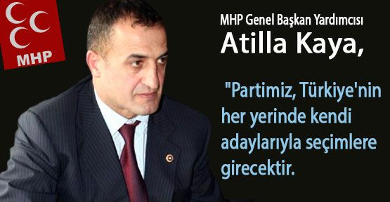 """MHP'li Kaya: """"ittifak söz konusu değildir"""""""